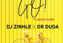 "Photo of DJ Zinhle Reveals Release Date For New Song ""Go"" Featuring Dr Duda And Budding Artist Lucille Slade"