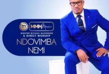 """Photo of Minister Michael Mahendere Makes A Surprise Return With """"Ndovimba Nemi"""""""