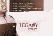 Photo of Ayesem  – Party  – Legacy – EP