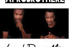 Photo of Afro Brotherz – Lockdown Mix