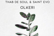 Photo of Thab De Soul & Saint Evo – Olkeri (Original Mix)
