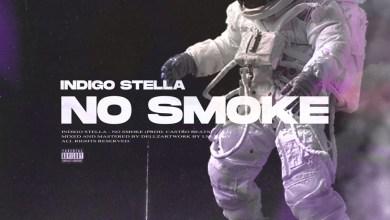 """Photo of Indigo Stella Wants """"No Smoke"""" On New Single"""