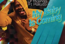 """Photo of Dr Malinga Launches New Sony Music Deal With """"My Baby Is Coming"""" Featuring Pallaso"""