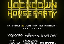 Photo of DJ Vigilante, Sliqe, Thee Gobbs, Limpopo Rhythm, Kaylow & Supta Are Lined Up For This Saturday June 20th, Lockdown House Party Mix