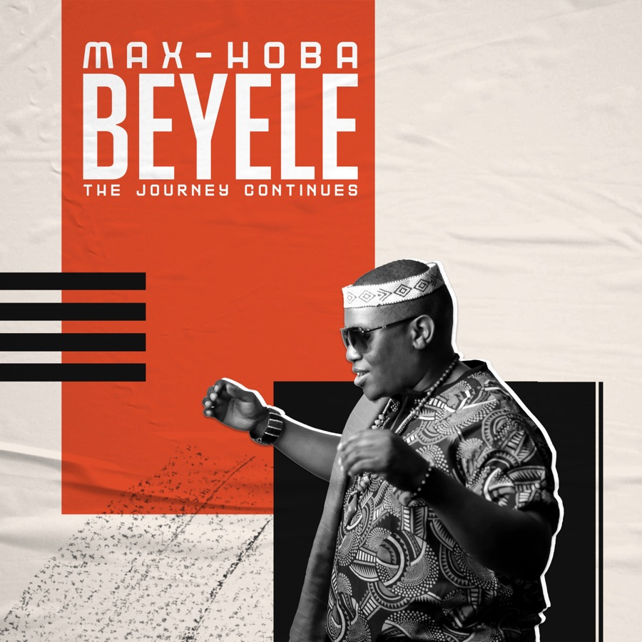 """Listen to Max-Hoba's """"Beyele, The Journey Continues"""" Album"""