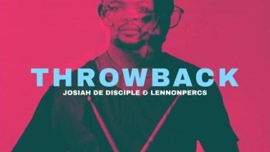 Photo of Josiah De Disciple & Lennonpercs – ThrowBack