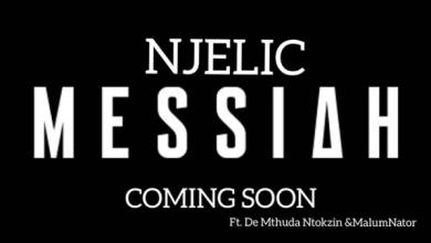 "Photo of Njelic Announces Upcoming Song, ""Messiah"" Feat. De Mthuda, Ntokzin & MalumNator"
