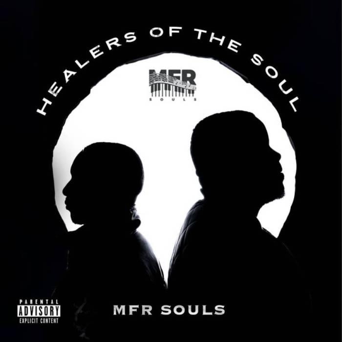 "MFR Souls Shares ""Healers Of The Soul"" Album Artwork, Tease uThuleleni Featuring Ice 50"
