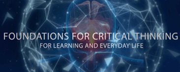 The Foundations of Critical Thinking for Learning and Everyday Life Lite