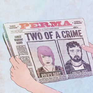 Perma Two of a Crime