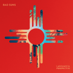 Album Review: Bad Suns – Language & Perspective