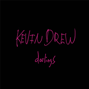 Kevin Drew Darlings