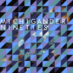 Single Review: Michigander – Nineties