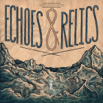 Album Review: Creature Comfort – Echoes & Relics