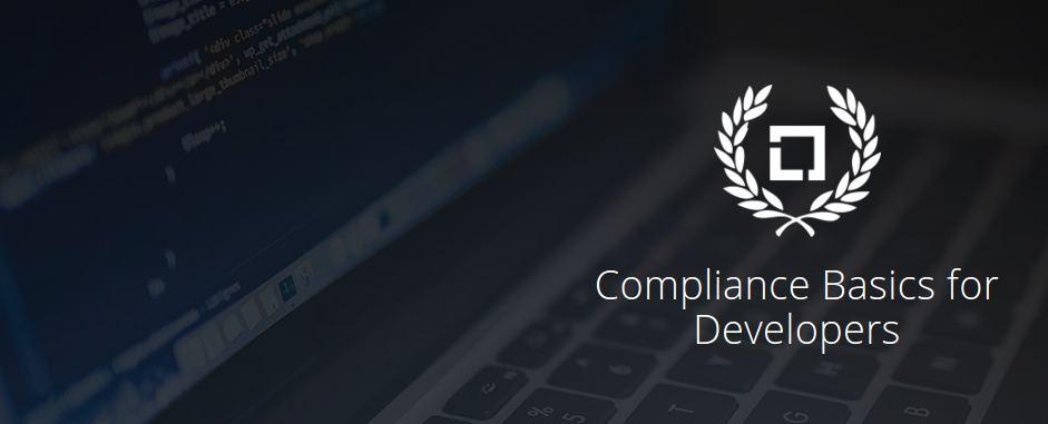 Compliance Basics for Developers