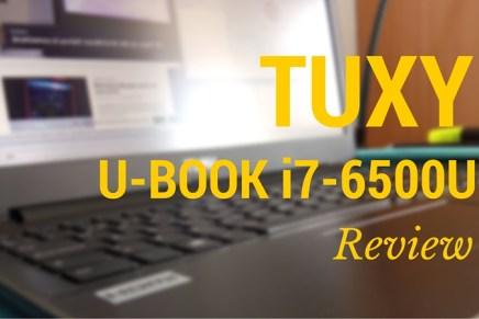 Probamos el TUXY U-BOOK i7-6500U FULLHD
