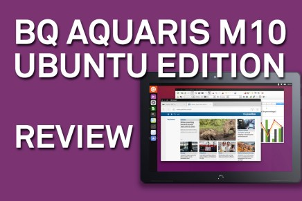 Probamos la bq Aquaris M10 Ubuntu Edition
