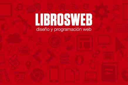 LibrosWeb: Un buen sitio para aprender programación Web