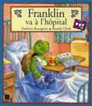 """Адаптированная книга на французском языке для малышей """"Franklin va а l`hоpital / Франклин идет в больницу"""""""