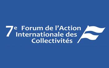 7me Forum De LAction Internationale Des Collectivits