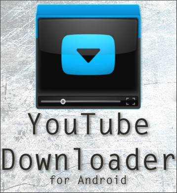 android for youtube download indir