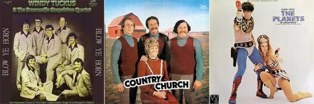 Worst Album Covers Windy Tuckus & The Brownsville Gospelaires Quartet Blow Ye Horn Country Church Vienna State Orchestra The Planets