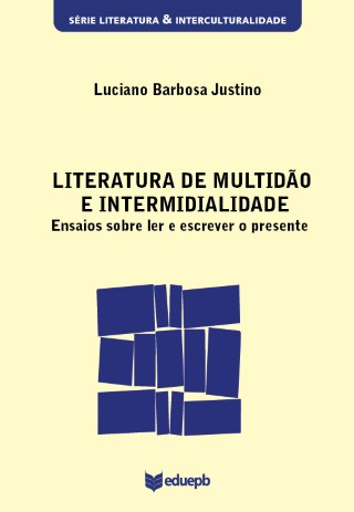 Literatura de Multidão e Intermidialidade
