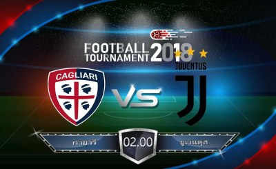วิเคราะห์ฟุตบอล กัลโช่ เซเรียอา อิตาลี : กายารี่ vs ยูเวนตุส