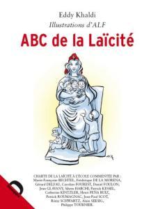 Eddy Khaldi, illustrations d'ALF, ABC de la Laïcité, Demopolis, 2015, 27 €.