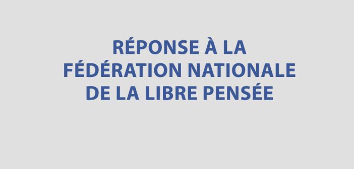 L'UFAL répond à la Fédération Nationale de la Libre Pensée (FNLP) : ce sont les anathèmes politiciens qui divisent les laïques !
