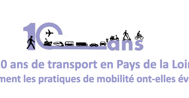 10 ans de transport en Pays de la Loire – Comment les pratiques de mobilité ont-elles évolué ?