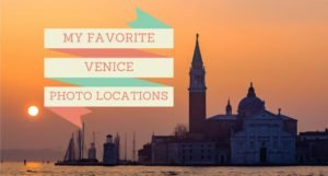 My Favorite Venice Photo Locations