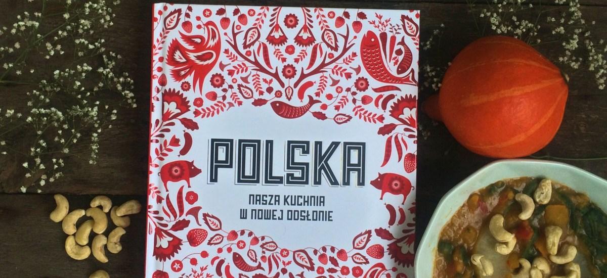Polska. Nasza kuchnia Zuza Zak