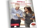 MiFID II. Certificaciones en Información y Asesoramiento