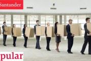 ERE Santander-Popular, ante todo ¡un acuerdo voluntario!