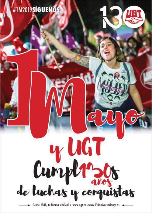 1º de Mayo y UGT cumple 130 años de luchas y conquistas