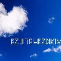 Kürtçe Dilinde Güzel Sözler
