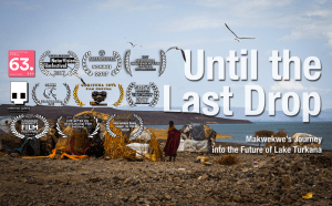 Until the Last Drop - Makwekwe's journey into the Future of Lake Turkana