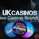 New Casinos UK 2018