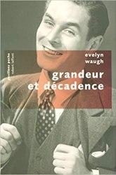 Grandeur et Décadence (Evelyn Waugh, 1928)