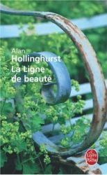 La Ligne de beauté (Alan Hollinghurst, 2004)