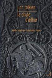 La Chute d'Arthur de J.R.R. Tolkien