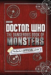 Doctor Who The Dangerous Book of Monsters - idees cadeaux dr who