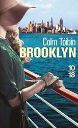 Brooklyn Colm Toibin - Romans Irlandais a lire