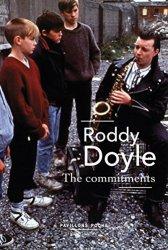 The Commitments Roddy Doyle - Romans Irlandais a lire