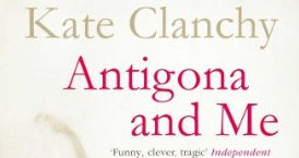 Book review: Antigona and Me by Kate Clanchy