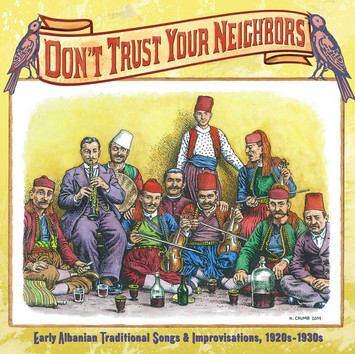 Don't Trust Your Neighbors - old Abanian folk music