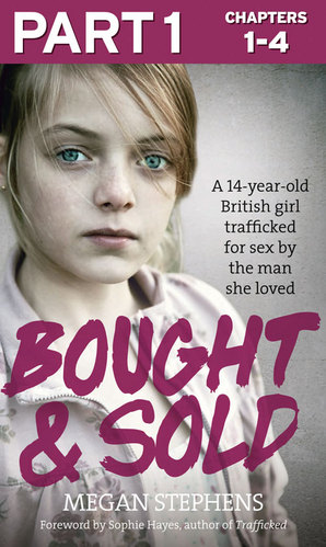 "Ballina e libri ""Bought & Sold"" e autores Megan Stephens."
