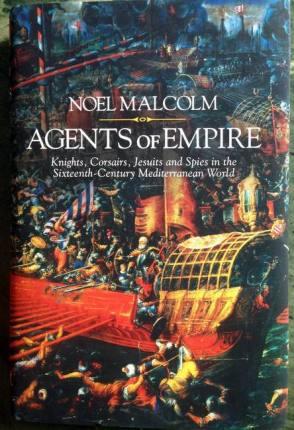 Libri Agents of Empire shkruar nga Sir Noel Malcolm