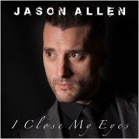 Jason Allen - I close my eyes
